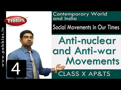 Anti-nuclear and Anti-war Movements :  Social Movements in Our Times | Social Science | Class 10