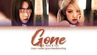 ROSÉ (로제) & YOU ↱ GONE ↰ You as a member [Karaoke] [Han|Rom|Eng]