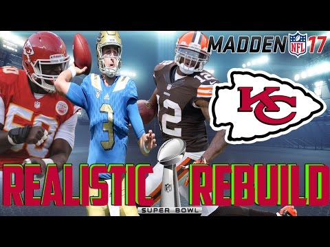 Madden 17 Connected Franchise | Realistic Rebuild: Kansas City Chiefs | Josh Rosen is a PHENOM!