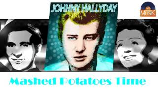 Johnny Hallyday - Mashed Potatoes Time (HD) Officiel Seniors Musik