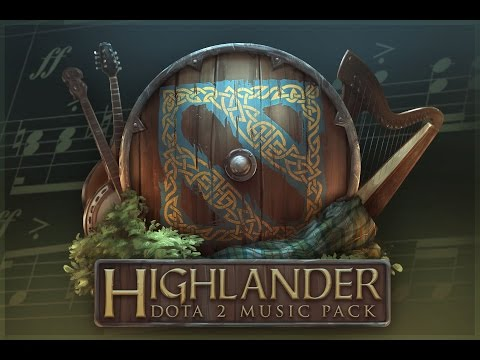 Dota 2 - Highlander Music Pack