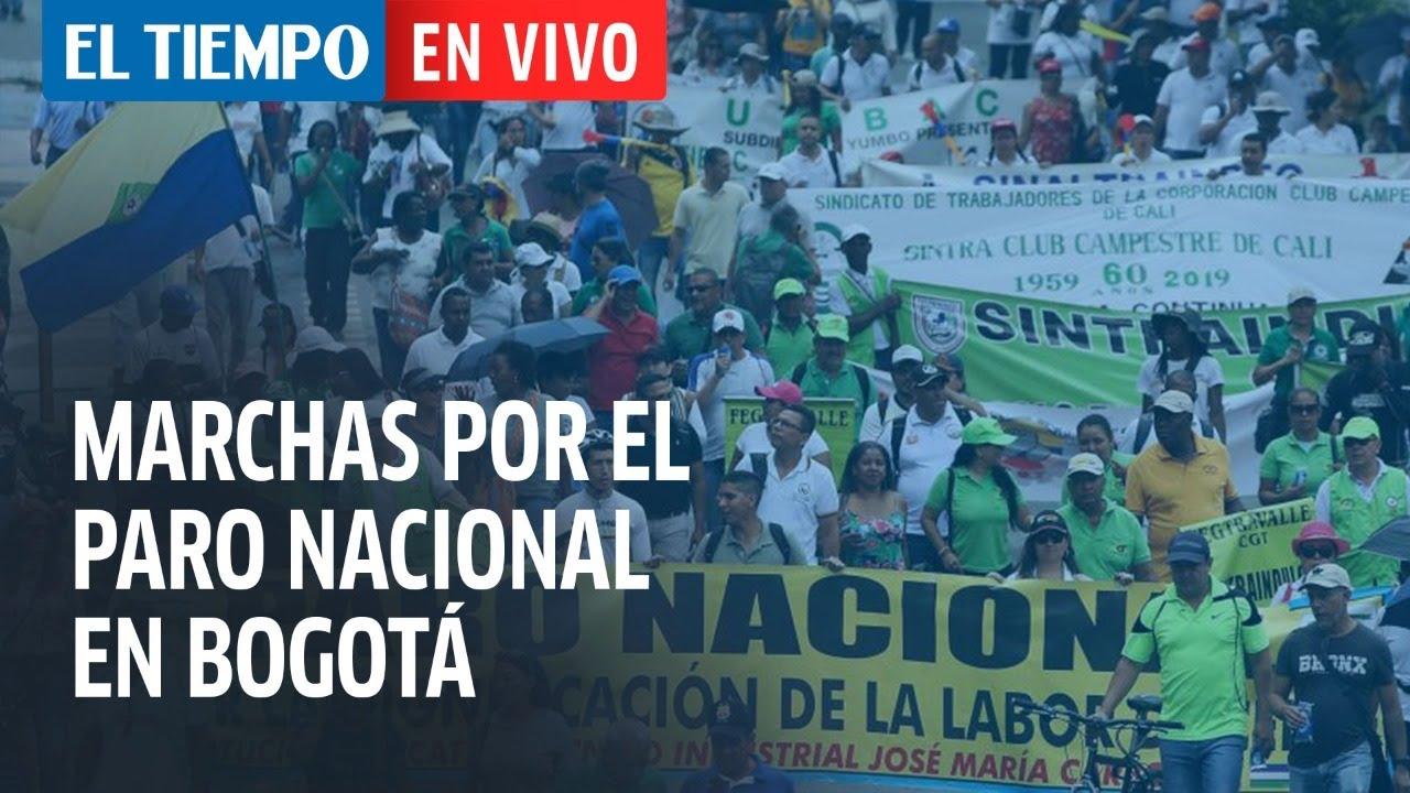 El Tiempo en vivo: Así avanzan las marchas y plantones en el país por el paro nacional