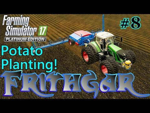 Let's Play FS17, Broadacres 16x Map, Unrealistic #8: Unusual Potato Planter!