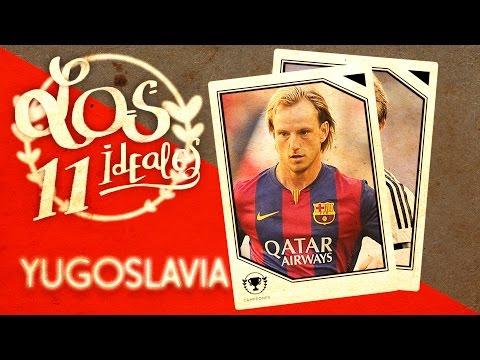 ¿Cómo sería hoy la selección de Yugoslavia? - 11 ideal