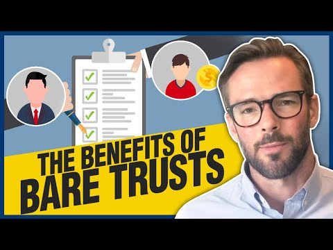 Bare Trusts Explained | What are their Benefits?