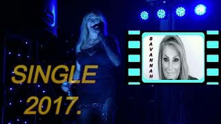 SAVANNAH'S SINGLE 2017