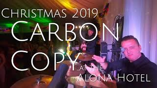 Carbon Copy Christmas 2019 at the Alona Hotel (ad 2)