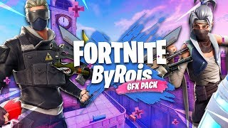 THE BEST FORTNITE GFX PACK *FREE* @ByRois ✨👌