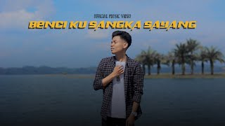 Download lagu ARIEF - Benci Kusangka Sayang (Official Music Video)
