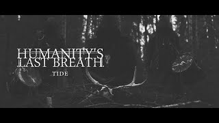 Humanity's Last Breath - TIDE (Official Music Video))