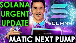 Solana Urgent! Solana Buying Zone & Next Target   Matic Polygon News   Cryptocurrency Update