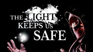 An IDIOT Attempts to Survive the Apocalypse! - THE LIGHT KEEPS US SAFE!