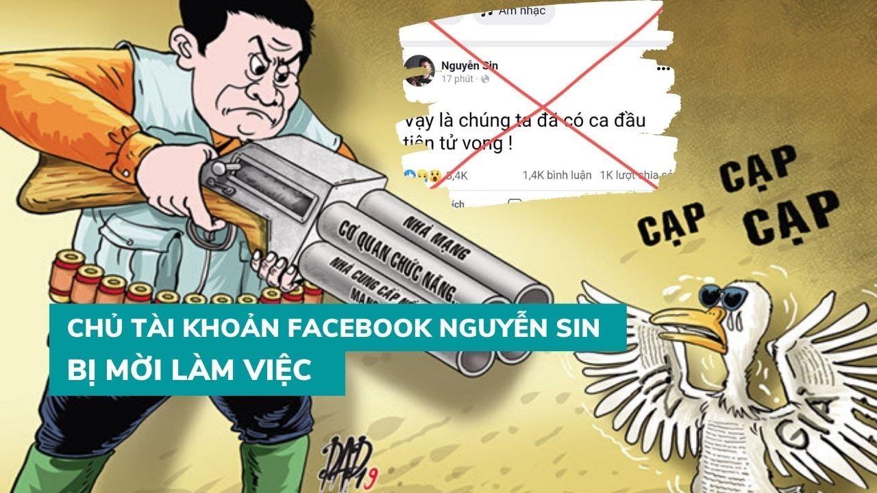 """Facebook Nguyễn Sin đăng thông tin nội dung """"gây hoang mang dư luận"""""""