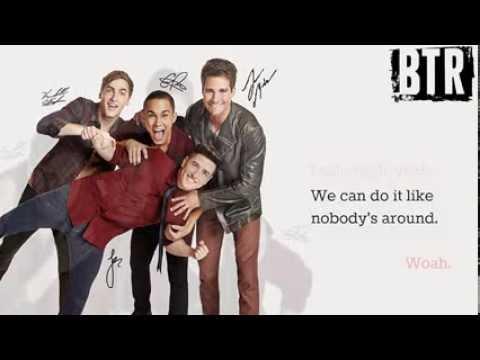 Big Time Rush-Like Nobody's Around Full Song [Lyrics]