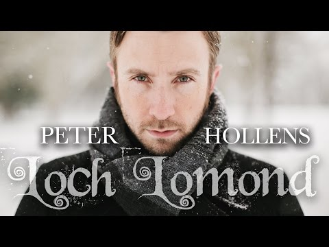 Loch Lomond  Peter Hollens
