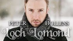 Loch Lomond - Peter Hollens