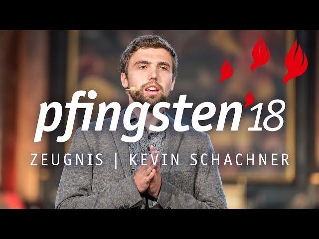 Pfingsten 18 Zeugnis Kevin