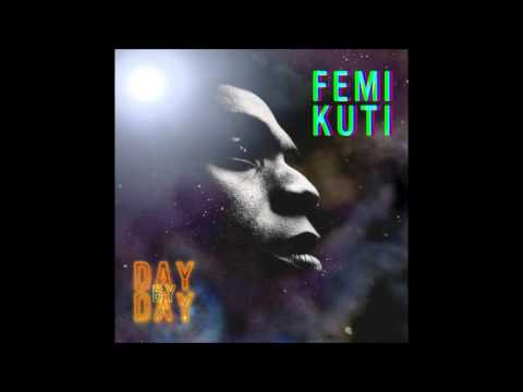 femi kuti - day by day [2008] full album