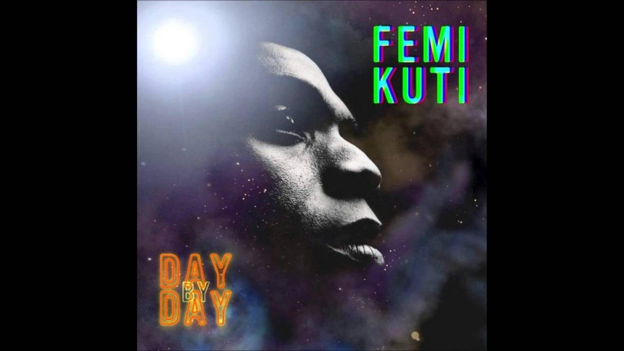 femi kuti - day by day [2008] full album