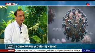 Sağlık Vakti - Korona virüs Covid-19 nedir ? 16.05.2020