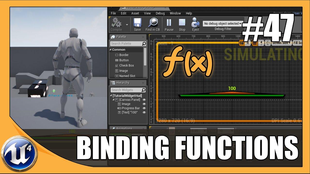 Creating Heads Up Display Bindings (HUD) Part 2 - #47 Unreal Engine 4  Beginner Tutorial Series