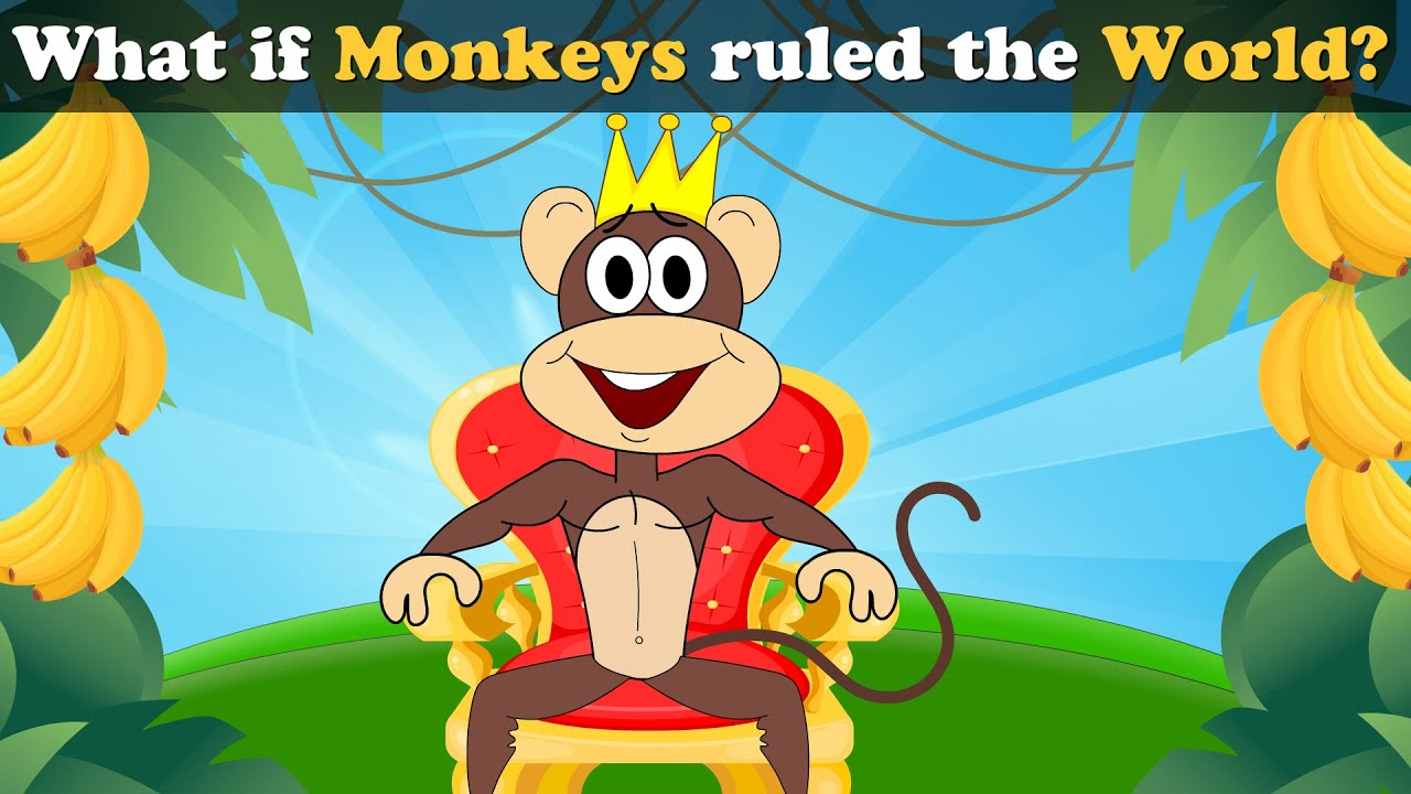 Download What if Monkeys ruled the World? + more videos | #aumsum #kids #science #education #whatif