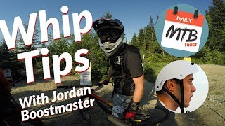 Whipping Is No Joke! Learning To Whip At Whistler With Jordan Boostmaster