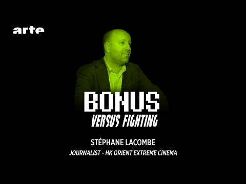"Stéphane Lacombe #Journalist ""HK Orient Extreme Cinema"" - Versus Fighting - BiTS S02E22 - ARTE"