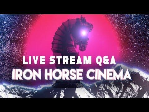 IRON HORSE CINEMA LIVESTREAM Q&A
