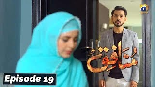 Munafiq - Episode 19 - 20th Feb 2020 - HAR PAL GEO