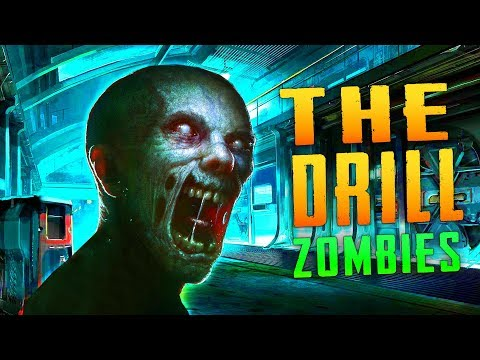 The Drill (Black Ops 3 Custom Zombies)