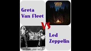 Led Zeppelin Vs Greta Van Fleet