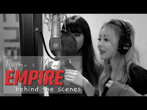 Wengie X Minnie 'EMPIRE' Behind The Scenes [BTS Part 1]