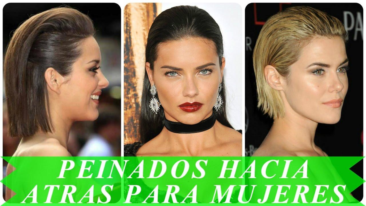 Peinados hacia atras para mujeres youtube for Peinado hacia atras hombre
