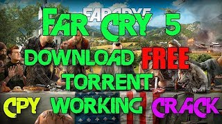Far Cry 5 Crack CPY + Full Game PC Free Download Torrent