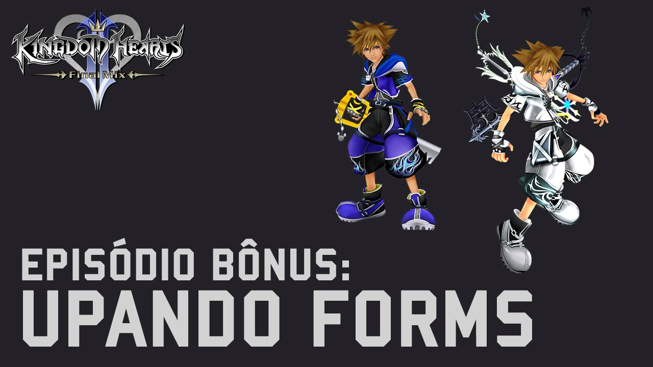 KINGDOM HEARTS 2 FINAL MIX - BÔNUS: Upando Final Form/Wisdom Form ...