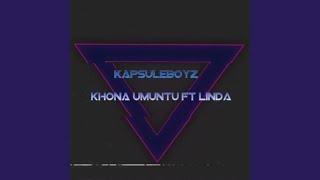 Gambar cover Khona Umuntu (feat. Linda)