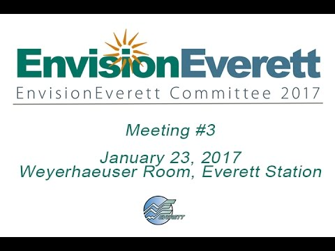 Envision Everett: January 23, 2017