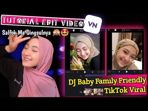 tutorial-edit-video-vn---dj-baby-family-friendly-jedag-jedug-zoom-keren---tiktok-viral
