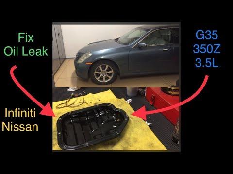 EASY FIX G35 / 350Z Oil Pan Leak: How to fix an oil leak on Nissan Infiniti 3.5L 3.7L Engines