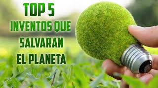 TOP 5 INVENTOS que cambiarán el MUNDO