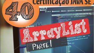40 - Certificação Java (ArrayList)