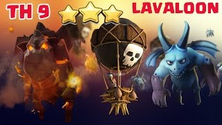 Town Hall 9 (TH9) LavaLoon Attack Strategy || LAVALOON war attack || clash of clans
