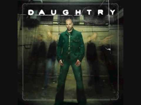 Sorry- \Daughtry