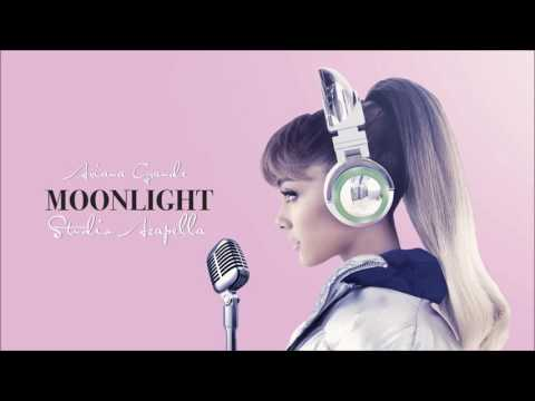 Ariana Grande-Moonlight(Acapella)