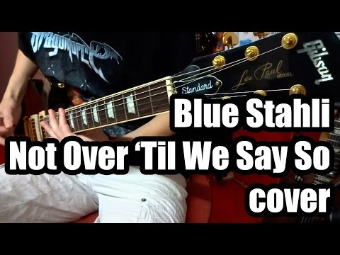 Blue Stahli/Emma Anzai - Not Over Til We Say So (guitar cover)