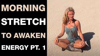 Awakening Stretch pt1 I Morning Stretch To Increase Energy