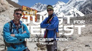 The Quest For Everest: Everest Base Camp Trek, Nepal - Travel Documentary Trailer