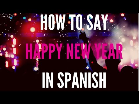 Spanish new year s eve songs and videos