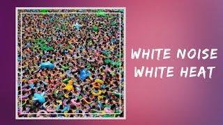 elbow - White Noise White Heat (Lyrics)